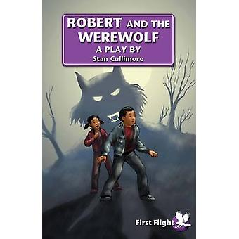Robert and the Werewolf by Stan Cullimore - Bob Doucet - 978184424844