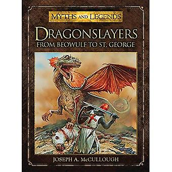 Dragonslayers: From Beowulf to Saint George