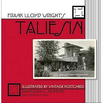 Frank Lloyd Wrights Taliesin - illustrerad av Vintage vykort av Ra