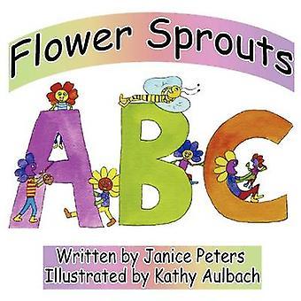 Flower Sprouts ABC por Aulbach e Kathy