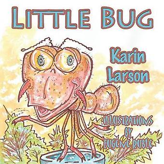 Little Bug by Larson & Karin