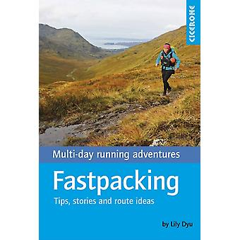 Fastpacking by Lily Dyu