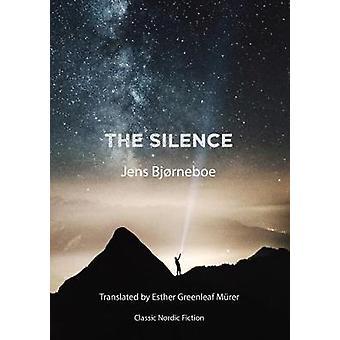 The Silence by Bjrneboe & Jens
