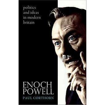 Enoch Powell de Paul Corthorn