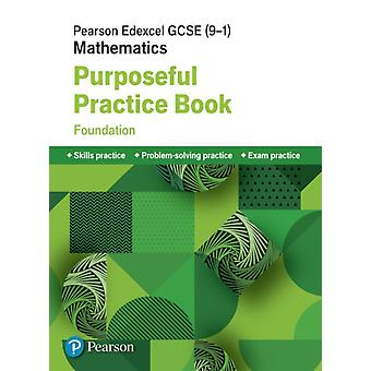 Pearson Edexcel GCSE 91 Mathematics Purposeful Practice