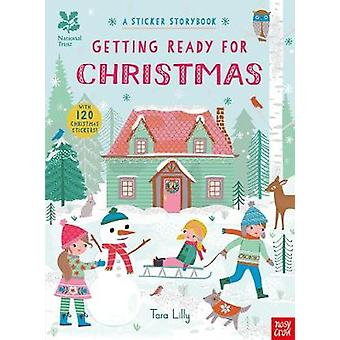 National Trust Getting Ready for Christmas A Sticker Storybook by Illustrated by Tara Lilly