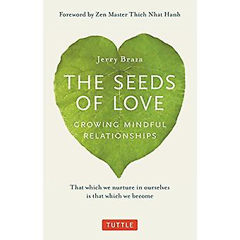 The Seeds of Love - Growing Mindful Relationships de Jerry Braza - 978