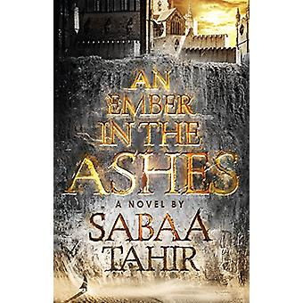 An Ember in the Ashes by Sabaa Tahir - 9781432850340 Book