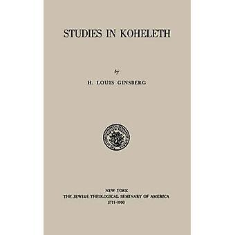 Studies in Kohelet by Ginsberg & H. & Louis