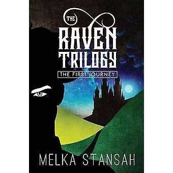 The Raven Trilogy by Stansah & Melka