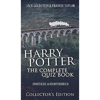 Harry Potter  The Complete Quiz Book Collectors Edition by Goldstein & Jack