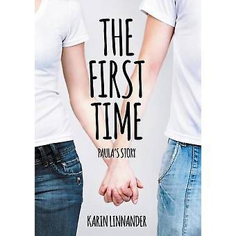 The First TimePaulas Story by Linnander & Karin