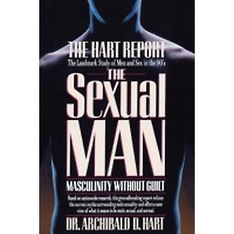 The Sexual Man by Hart & Archibald D. & Dr.