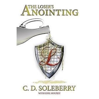 Häviäjät voitelu soleberry & C. D.