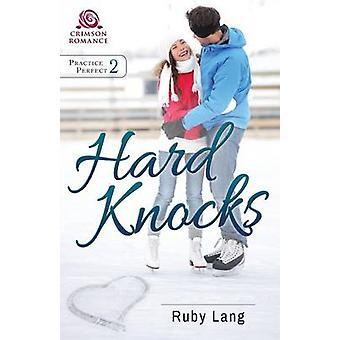 Hard Knocks by Lang & Ruby