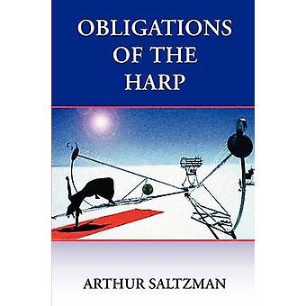 Obligations of the Harp by Saltzman & Arthur M.