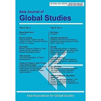 Asia Journal of Global Studies Vol. 5 Nos. 12 by Nault & Derrick M.