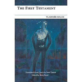 The First Testament by HOLAN & VLADIMR