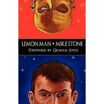 Lemon Man by Stone & Mike