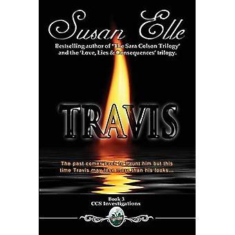Travis CCS Investigations Bk 3 by Elle & Susan