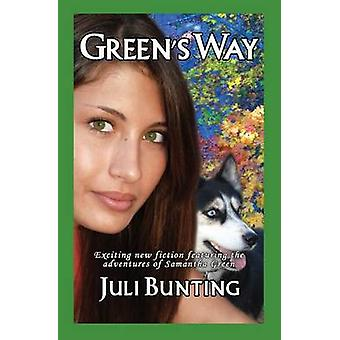 Greens Way by Bunting & Juli
