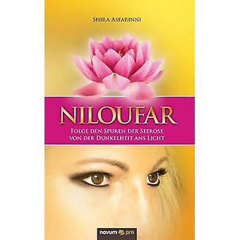 Niloufar by Shira Asfarinni