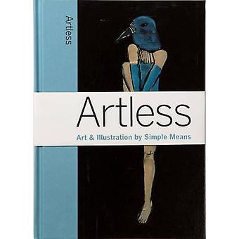 Artless by Marc Valli