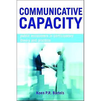 Capacidad Comunicativa - Encuentros Públicos en Teoría Participativa y