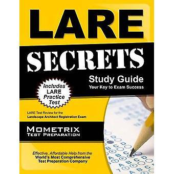 LARE Secrets - LARE Test Review for the Landscape Architect Registrati