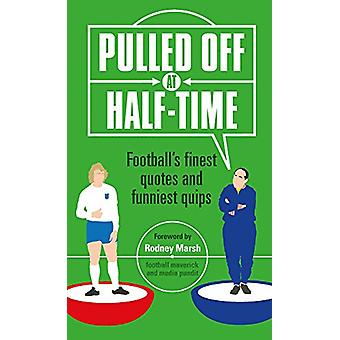 Pulled Off at Half Time by Stuart Reeves - 9781787391475 Book