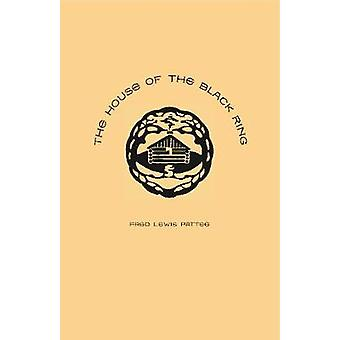 The House of the Black Ring - A Romance of the Seven Mountains by Fred