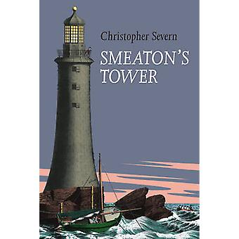 Smeaton's Tower by Christopher Severn - 9780954275099 Book