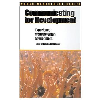 Communicating for Development : Experience in the Urban Environment
