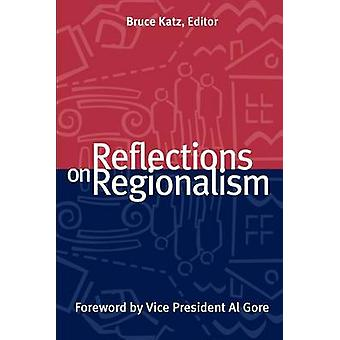 Reflections on Regionalism by Bruce Katz - 9780815748250 Book