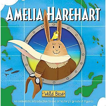 Wild Bios - Amelia Harehart by Courtney Acampora - 9781684126545 Book