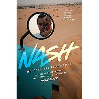 Nash - The Official Biography by Nash Grier - 9781501137211 Book