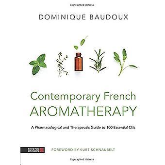 Hedendaagse Franse aromatherapie - een farmacologische en therapeutische G
