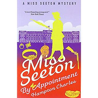 Miss Seeton - By Appointment by Hampton Charles - 9781911440727 Book