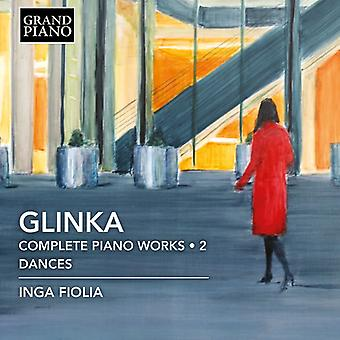 Glinka / Fiolia - Glinka / Fiolia: Complete Piano Works 2 [CD] USA import