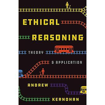 Ethical Reasoning by Kernohan & Andrew