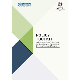 Policy toolkit on The Hague good practices on the nexus between transnational organized crime and terrorism
