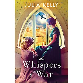 The Whispers of War von Kelly & Julia
