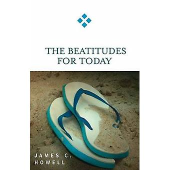 James C. Howellin Beatitudes for Today - 9780664229320 Kirja