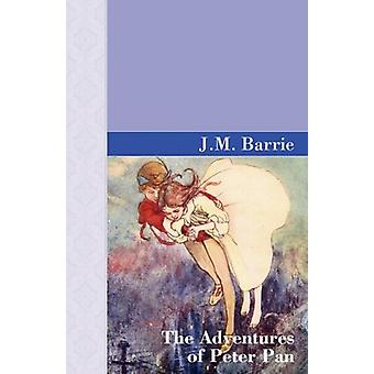 The Adventures of Peter Pan by James Matthew Barrie - 9781605121116 B
