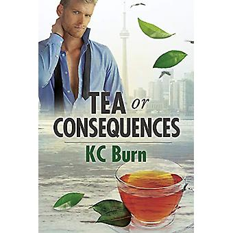Tea or Consequences by KC Burn - 9781635338942 Book