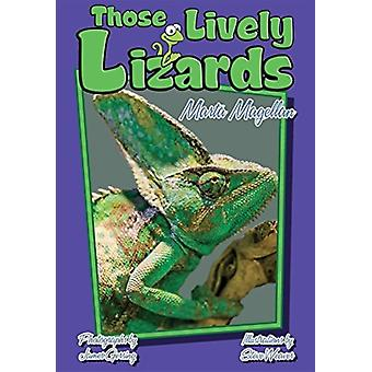 Those Lively Lizards by Marta Magellan