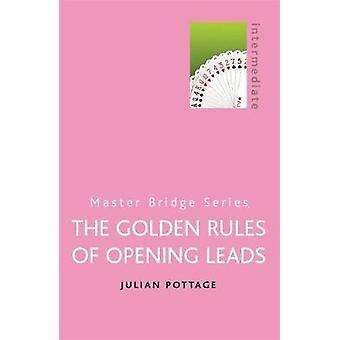 Les règles d'or des pistes d'ouverture par Julian Pottage