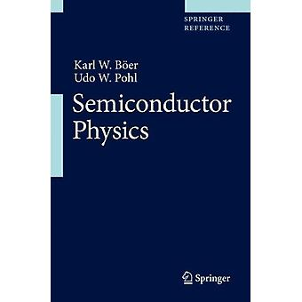 Semiconductor Physics by Karl W. BoeerUdo W. Pohl