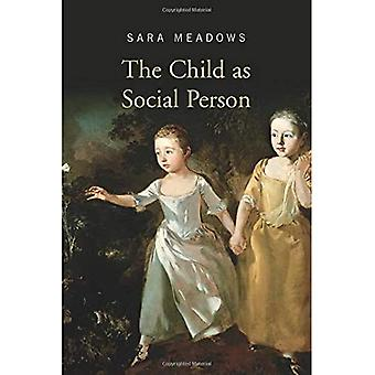 The Child as Social Person