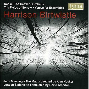 H. Birtwistle - Harrison Birtwistle: Nenia; the Fields of Sorrow; Verse for Ensembles [CD] USA import